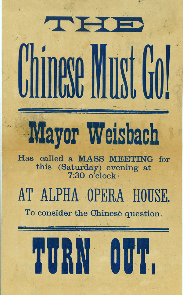 The Chinese Must Go! poster, 1885. Washington State Historical Society.